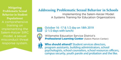 Addressing Problematic Sexual Behavior In Schools:  2.5 Day Training Event  tickets