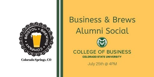 CSU College of Business Alumni Social Business & Brews @ Bristol Brewing CO.