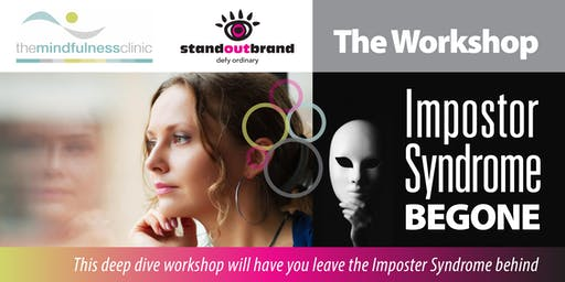 Impostor Syndrome Begone - THE WORKSHOP