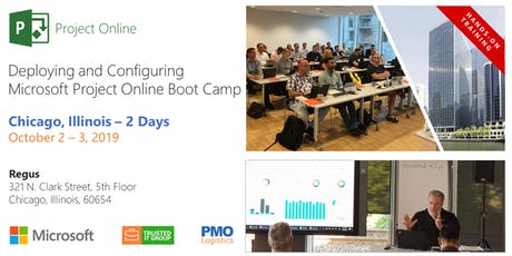 CHI - Deploying and Configuring Microsoft Project Online Boot Camp tickets