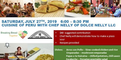 Cusine of Peru with Chef Nelly of Dolce Nelly LLC