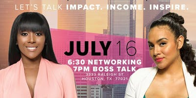 HOUSTON INCOME|IMPACT|INSPIRE