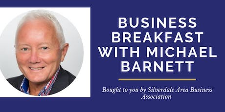 Business Breakfast - Michael Barnett from Auckland Chamber of Commerce tickets