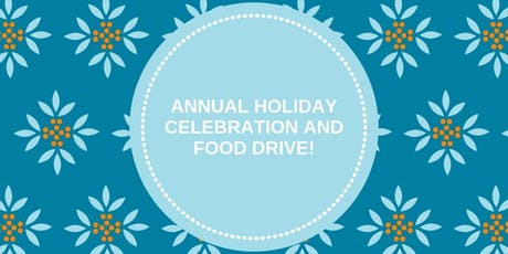 Annual Holiday Celebration and Food Drive! tickets