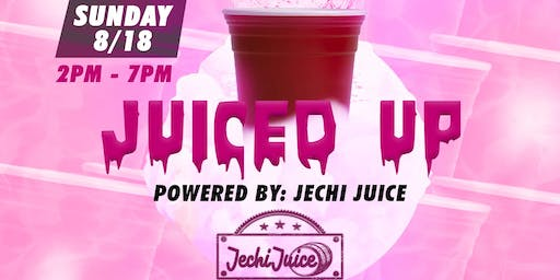 Juiced Up! Day Party