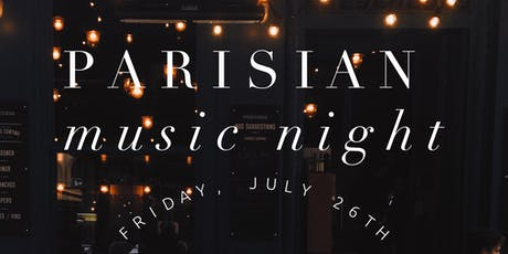 A Summer Soiree: A Parisian Music Night tickets