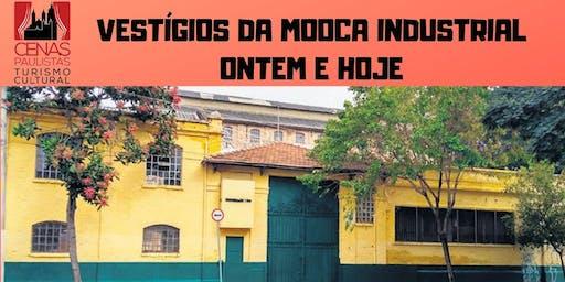 VESTÍGIOS DA MOOCA INDUSTRIAL ONTEM E HOJE