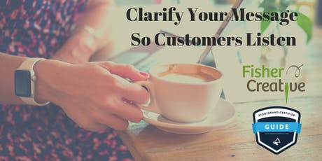 Clarify Your Message So Customers Listen tickets