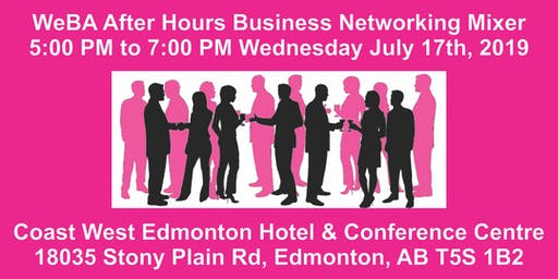 WeBA Mixer at Coast West Edmonton Hotel July 17/19