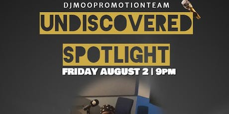 UNDISCOVERED SPOTLIGHT (PARTY & NETWORK) tickets