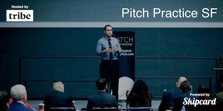 Pitch Practice SF (August 2019) tickets