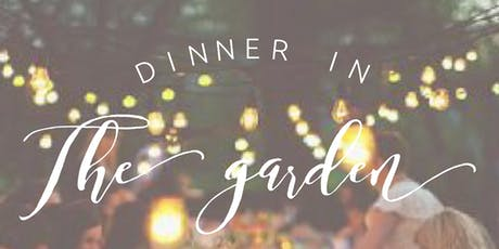 Dinner in the Garden  tickets