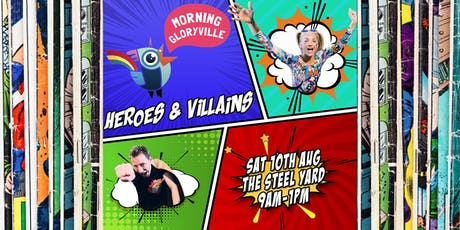 Morning Gloryville Heroes & Villains tickets