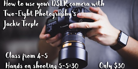 How to use your DSLR Camera tickets