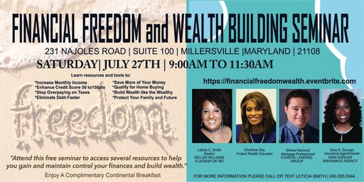 FINANCIAL FREEDOM AND WEALTH BUILDING SEMINAR - GET THE TOOLS FOR MONEY MANAGEMENT   BUILD CREDIT   DEBT RESOLUTION  HOME OWNERSHIP   WEALTH BUILDING   ASSET PROTECTION