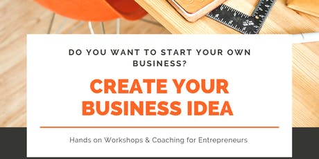 Creating Your Successful Business Idea - Workshop & Coaching tickets