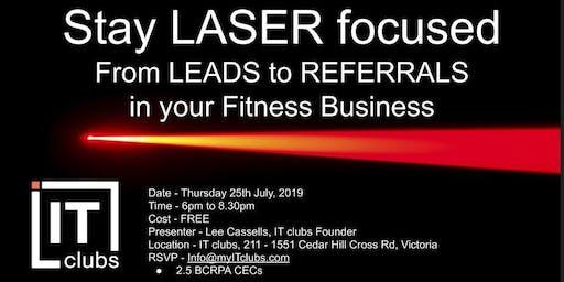 Stay Laser Focused