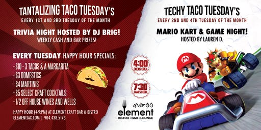 Trivia and Game Night TACO TUESDAYS @ Element Bistro & Craft Bar