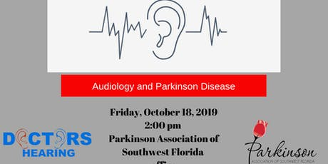 Audiology and Parkinson Disease tickets