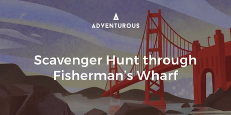 Scavenger Hunt Adventure through Fisherman's Wharf tickets
