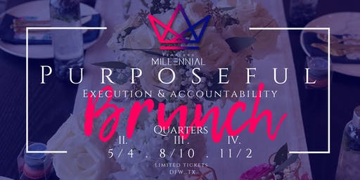 Purposeful Execution & Accountability Brunch. Millennial Bosses Of Faith