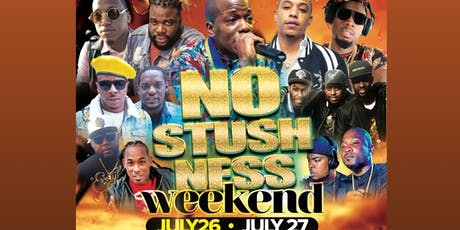NO STUSHNESS PT 9 - WEEKEND (7/26 - BOATRIDE & 7/27 - POOL PARTY) tickets