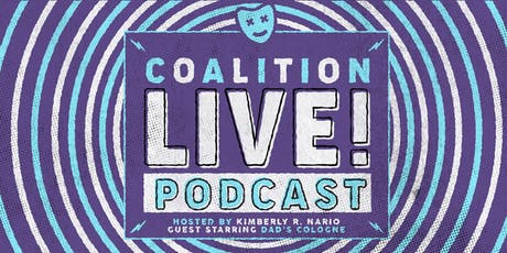 Coalition LIVE! Podcast tickets