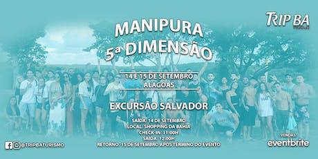 EXCURSÃO MANIPURA 5ª EDIÇÃO ingressos
