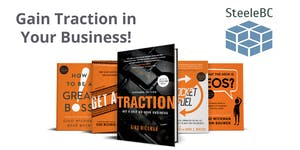 Webinar: Gain Traction in Your Business!