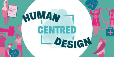 Human Centred Design - The Beginning & The End