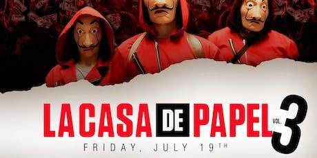 Casa De Papel Vol.3 Release Party tickets