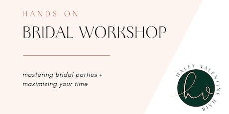 BRIDAL WORKSHOP [hands on] mastering bridal parties + maximizing your time tickets