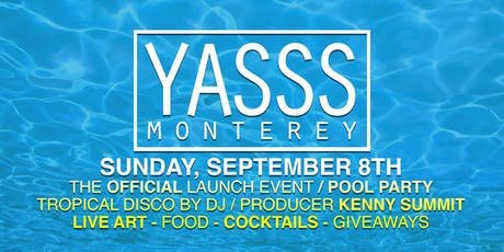 YASSS Monterey POOL Party tickets