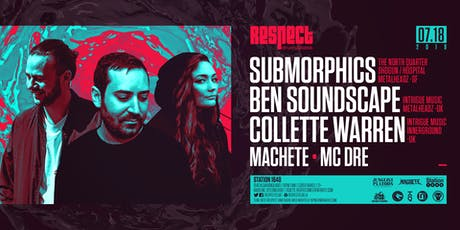SUBMORPHICS + BEN SOUNDSCAPE & COLLETTE WARREN tickets