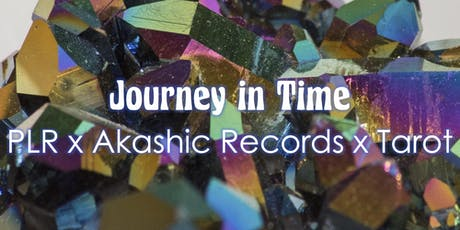 Journey In Time: A Past Life Regression Workshop with the Akashic Records x Tarot tickets