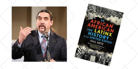 Race in Retrospect Lecture with Paul Ortiz tickets