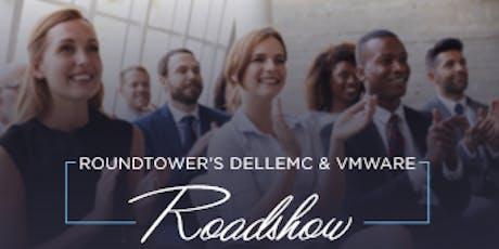 RoundTower's Dell EMC & VMware Roadshow tickets
