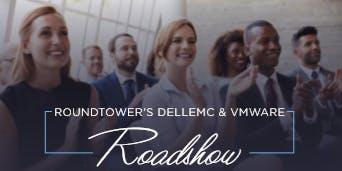 RoundTower's Dell EMC & VMware Roadshow