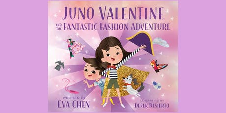 Eva Chen's Book Signing: Juno Valentine and the Fantastic Fashion Adventure tickets