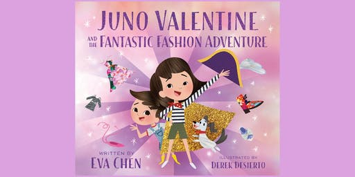 Eva Chen's Book Signing: Juno Valentine and the Fantastic Fashion Adventure