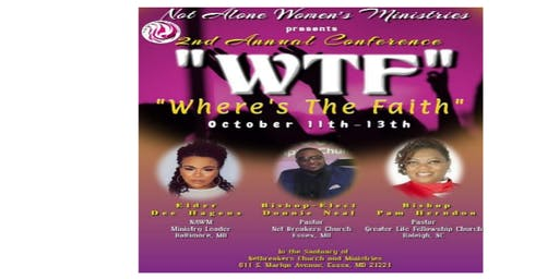 Not Alone Women's Ministries 2nd Annual Women's Conference