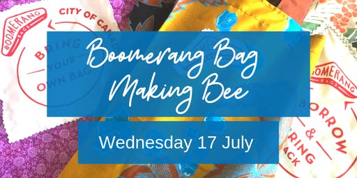 Bag Making Bee with Boomerang Bags