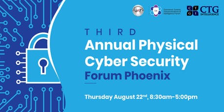 Third Annual Physical Cyber Security Forum Phoenix tickets