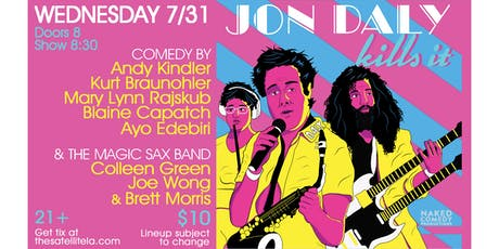 Jon Daly Kills It with Andy Kindler, Kurt Braunohler, Mary Lynn Rajskub tickets