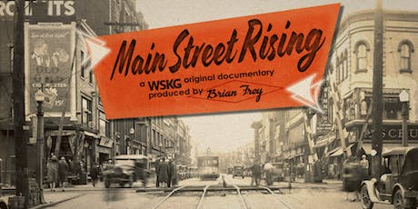 """""""Main Street Rising"""" Film Screening (with Brian Frey and Be Local Broome) tickets"""