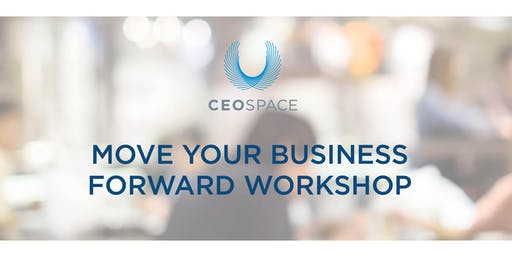 Move Your Business Forward Workshop