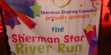7th Annual Sherman Star River Run tickets