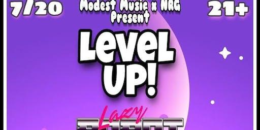 Level Up w/Lazyrobot DMK RedPlanetPPL KNTR KLTR CNDRM DJ YuWish