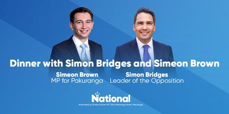 Dinner with Simon Bridges, Leader of the Opposition, and Simeon Brown tickets