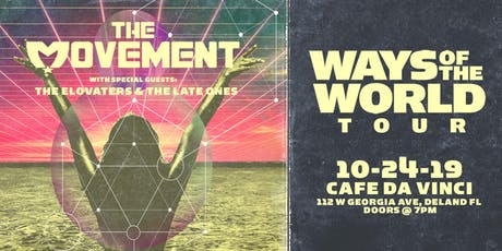 THE MOVEMENT w/ THE ELOVATERS & THE LATE ONES - Deland tickets